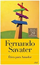 [Etica para Amador (Spanish Edition)] [By: Savater, Fernando] [October, 2012]