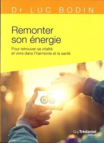 Remonter son énergie (Poche)