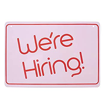 Hiring Sign - Unique We re Hiring Sign - Help Wanted Sign for Business - Stand Out with thisBeautiful Hiring Sign for Your Store Lightweight Washable PVC  8.25  x 11.5    Pink cute