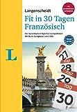 Langenscheidt Fit in 30 Tagen Französisch - Sprachkurs für Anfänger und Wiedereinsteiger mit Buch, 3 CDs und Lernplaner: Der Sprachkurs in täglichen ... – mit Buch, 3 CDs und persönlichem Lernplaner