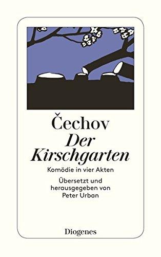 Der Kirschgarten. Komödie in vier Akten