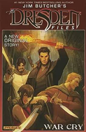 [Jim Butchers Dresden Files: War Cry: War Cry] (By (artist)  Carlos Gomez , By (artist)  Stjepan Sejic , By (author)  Mark Powers , By (author)  Jim Butcher) [published: November, 2014]