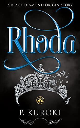 Rhoda: A Black Diamond Origin Story (Black Diamond Character Origin Stories)