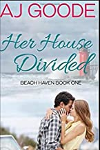 Her House Divided (Beach Haven)