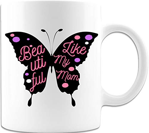 Sweet Affirmation Positive Attitude'Beautiful Like My Mom' White Coffee Cup/Mug in Black Butterfly Shape, Purple/Pink Dots, Pink Letters