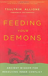 Feeding Your Demons: Ancient Wisdom for Resolving Inner Conflict