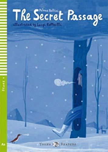The secret passage. Con audiolibro. Con espansione online (Young readers)