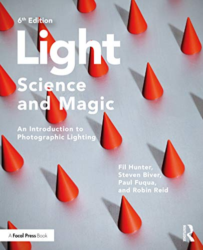 Light ― Science and Magic: An Introduction to Photographic Lighting