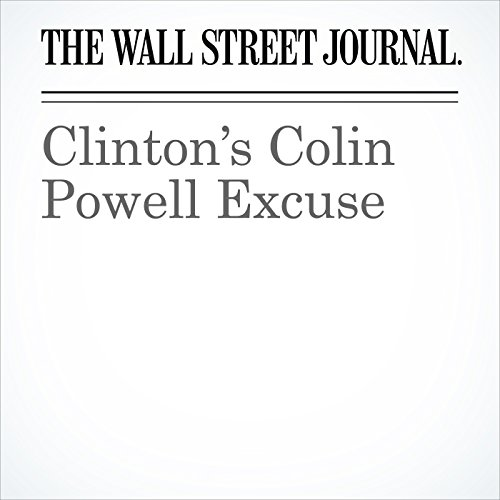 Clinton's Colin Powell Excuse audiobook cover art