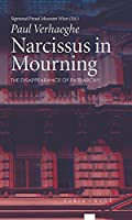 Narcissus in Mourning: The Disappearance of Patriarchy