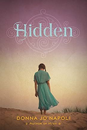 Hidden by Donna Jo Napoli (2015-12-29)