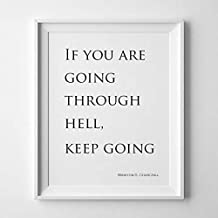 Magictrees And Bumblebees If You're Going Through Hell Keep Going/Winston Churchill Wall Art/Motivational Inspirational Typography Black On White Minimalist Print/Famous Quotes
