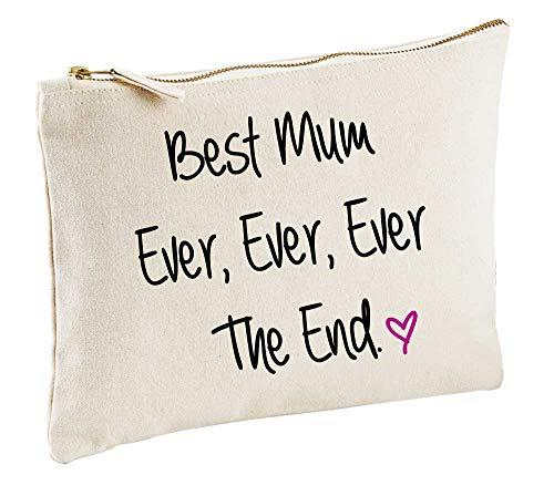 Best Mum Jamais Jamais Jamais The End naturel Trousse de Maquillage cadeau idée Sac maquillage articles de toilette fête des mères