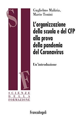 L'organizzazione della scuola e del CFP alla prova della pandemia del Coronavirus. Un'introduzione