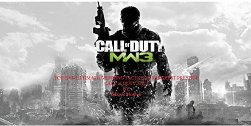 Top Five ultimate grinding tactics for highest prestige in COD MW3 (GUIDS TO PRESTIGE Book 1) (English Edition)