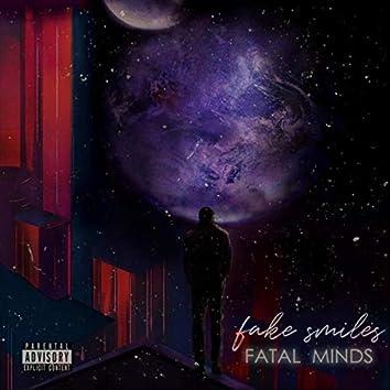 Fake Smiles / Fatal Minds