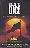 Ajaya: Epic of the Kaurava Clan -Roll of the Dice (Book 1)