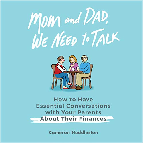 Mom and Dad, We Need to Talk audiobook cover art