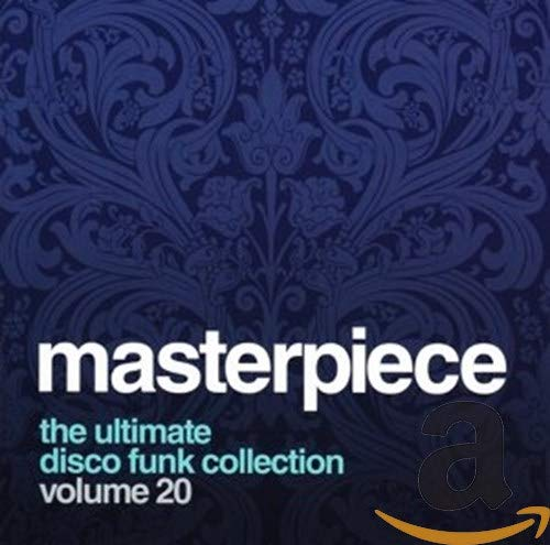 Masterpiece: The Ultimate Disco Funk Collection Volume 20