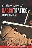 El libro negro del narcotráfico en Colombia