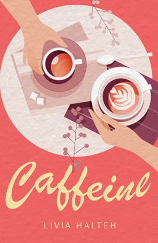 Caffeine: A Young Adult Romance