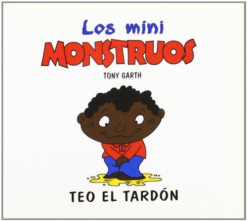 Teo el Tardón, Mini Monstruos (Mini Monstruos (granica))