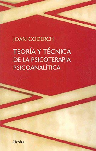 Teoría y técnica de la psicoterapia psicoanalítica (Spanish Edition)