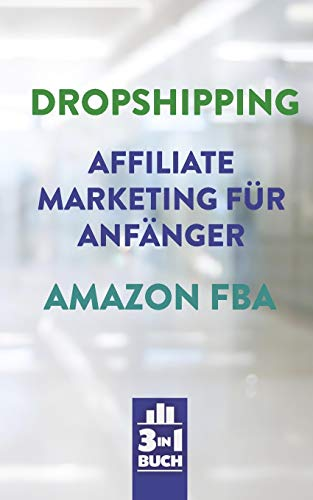 Dropshipping | Affiliate Marketing für Anfänger | Amazon FBA: So...
