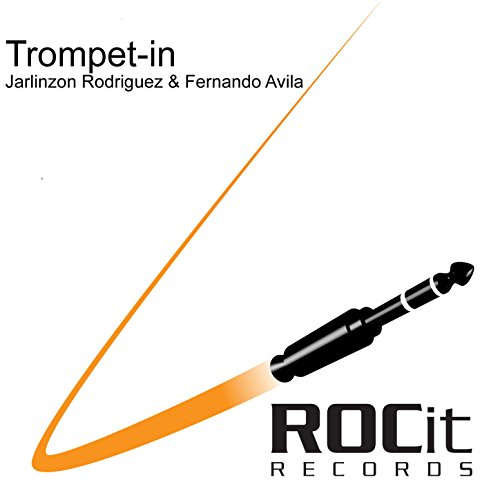 Trompet - In (Ray Roc & Gabe Ramos Club Mix)