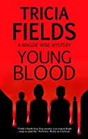Young Blood (Maggie Wise)