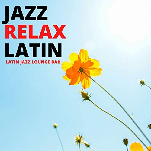 Jazz Relax Latin