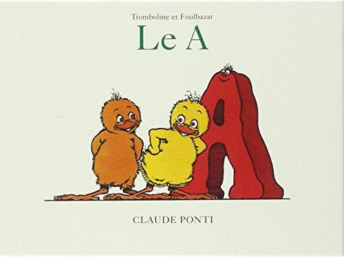 Tromboline et Foulbazar : Le A