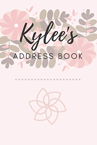 Address Book   Kylee: 6 x 9 Inches   208 Entries   104 Pages   Contact Book   Alphabetical with Letter on Each Page   Name   Address   Phone Numbers   Email   Notes