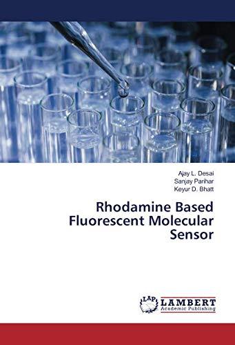 Rhodamine Based Fluorescent Molecular Sensor