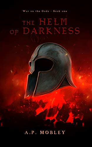 The Helm of Darkness (War on the Gods) (Volume 1)