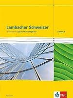 Lambacher Schweizer. Schuelerbuch. Mathematik Qualifikationsphase Analysis. Hessen ab 2016