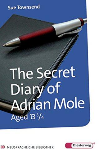 Diesterwegs Neusprachliche Bibliothek - Englische Abteilung: The Secret Diary of Adrian Mole aged 13 3/4: Textbook: Übergangsstufe / Textbook ... - Englische Abteilung: Übergangsstufe)