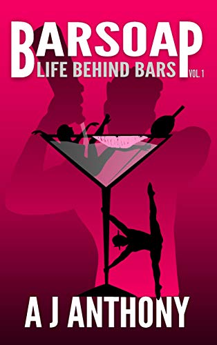 Barsoap - Life Behind Bars Vol. 1 by Anthony, AJ