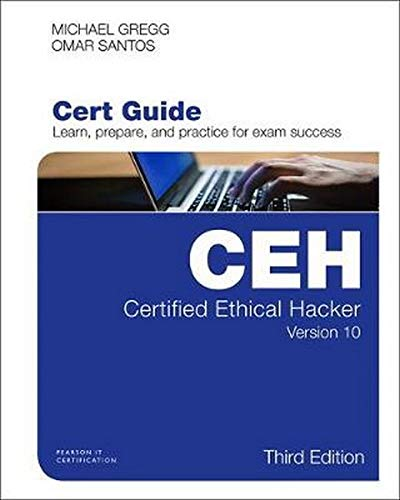 Certified Ethical Hacker (CEH) Version 10 Cert Guide (3rd Edition) (Certification Guide)