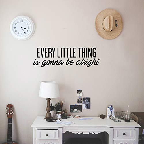Vinyl Wall Art Decal - Every Little Thing is Gonna Be Alright - 7