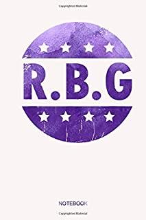 Fight For The Things You Care About Notorious RBG Ruth V2 Purple Color Notebook: Notebook Planner, Daily Planner Journal, ...