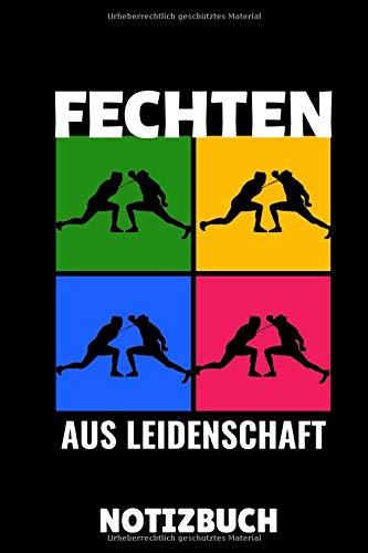 FECHTEN ADRENALINE MIXED MARTIAL ARTS AUS LEIDENSCHAFT NOTIZBUCH: A5 Notizbuch LINIERT Fechten Buch | Kampfkunst Bücher | Schwertkampf | ... für Kinder und Erwachsene | Fechter