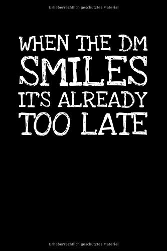 When The Dm Smiles Its Already Too Late: Notizbuch Journal Tagebuch 100 linierte Seiten | 6x9 Zoll (ca. DIN A5)