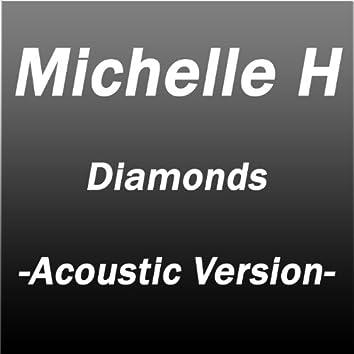 Diamonds, Acoustic Version