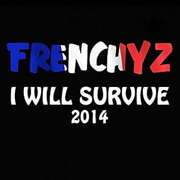 I Will Survive 2014