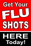 Flu Shots Here Today 24'x36' Advertising Poster Sign