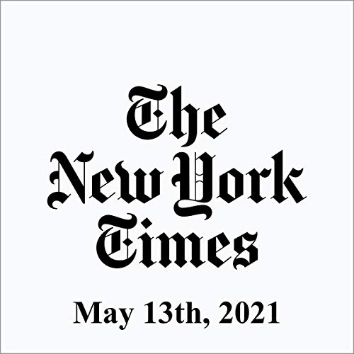 May 13, 2021 Audiobook By The New York Times cover art