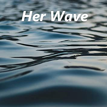 Her Wave