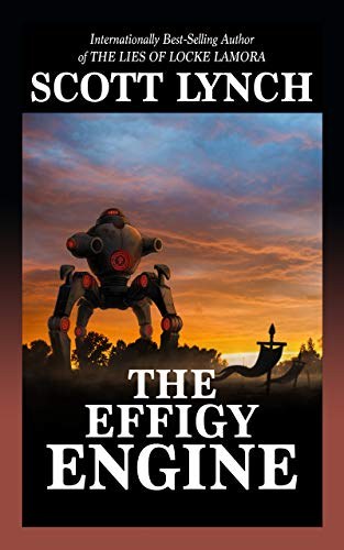 The Effigy Engine: A Tale of the Red Hats (English Edition)