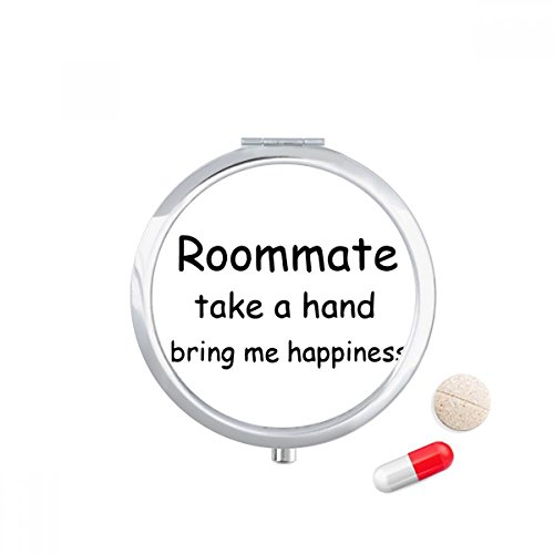 DIYthinker Roommate Take A Hand Bring Me Happiness Travel Pocket Pill case Medicine Drug Storage Box Dispenser Mirror Gift